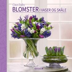 Blomster i vaser og skåle_Claus Dalby